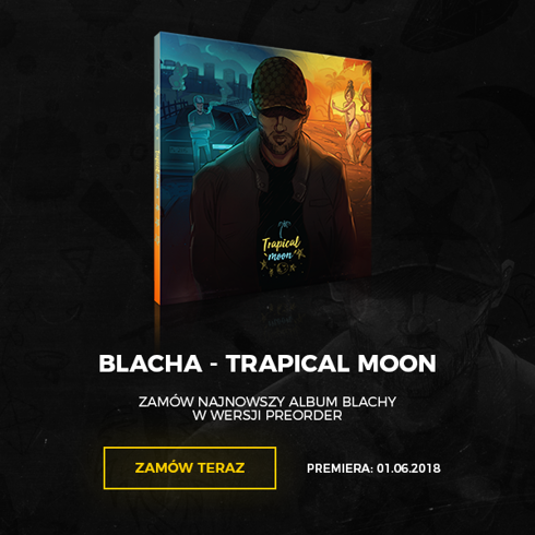 BLACHA - TRAPICAL MOON